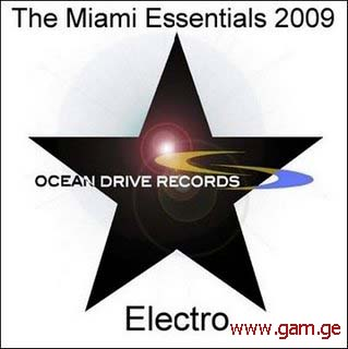 The Miami Essentials 2009 Electro